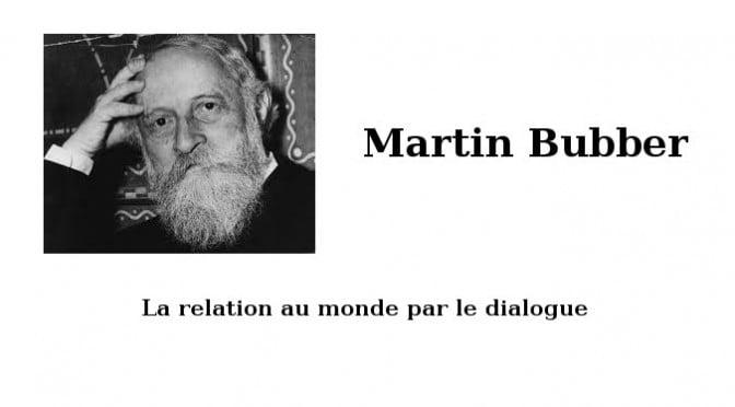 DIALOGUE AVEC L'AUTRE : MARTIN BUBER