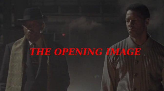 L'IMPORTANCE DE L'OPENING IMAGE