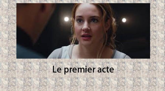 LE PREMIER ACTE