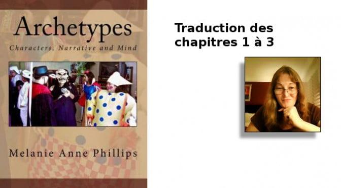 ARCHETYPES DE MELANIE ANNE PHILLIPS – PART 1