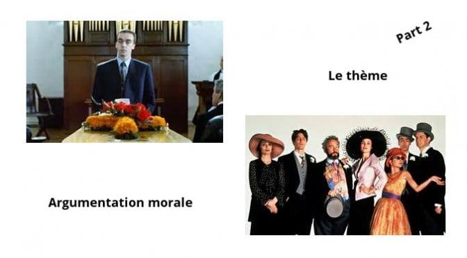 LE THEME : ARGUMENTATION MORALE (2)