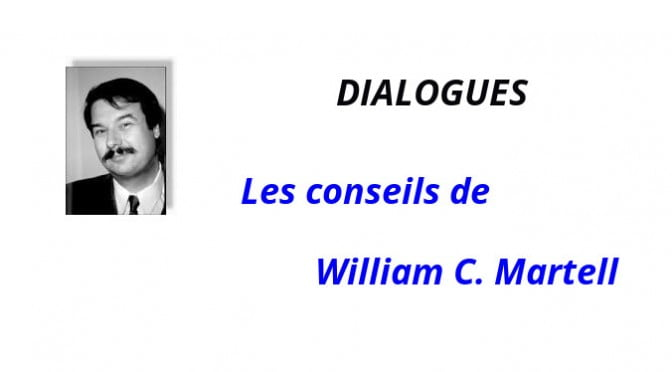 WILLIAM C. MARTELL ET LE DIALOGUE