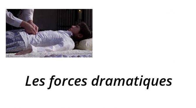 Les forces dramatiques
