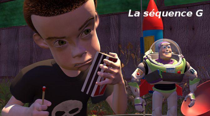 Toy Story : la séquence G