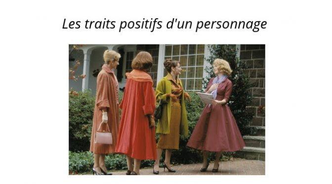 LES TRAITS POSITIFS D'UN PERSONNAGE