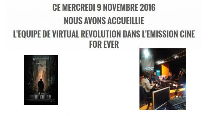 PODCAST : VIRTUAL REVOLUTION DANS CINE FOR EVER