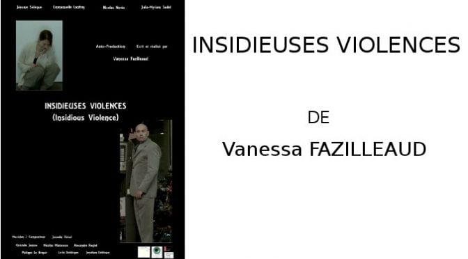 INSIDIEUSES VIOLENCES DE VANESSA FAZILLEAUD