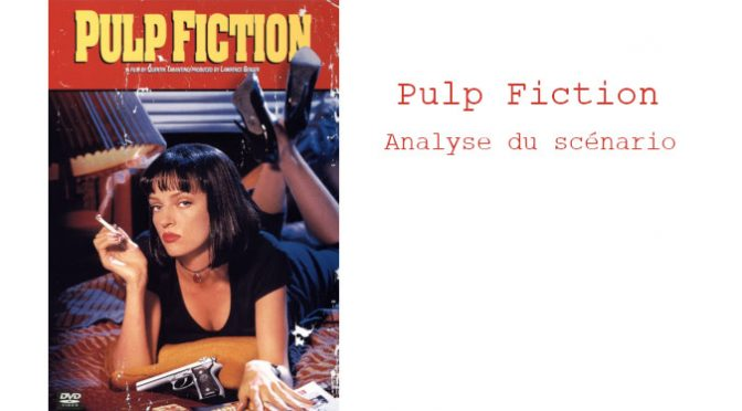 PULP FICTION : ANALYSE DU SCÉNARIO