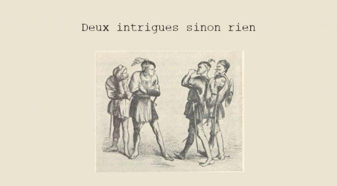 DEUX INTRIGUES SINON RIEN