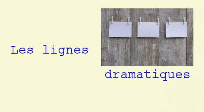 DRAMATICA: LES LIGNES DRAMATIQUES