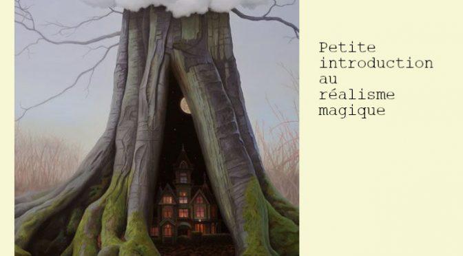 LE RÉALISME MAGIQUE: UNE INTRODUCTION