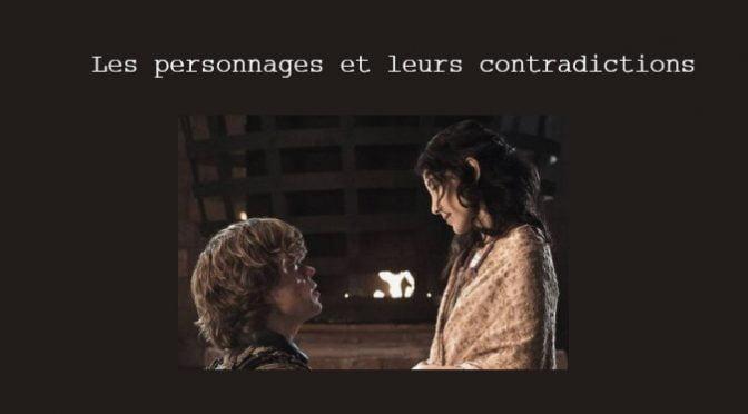 PERSONNAGES & LEURS CONTRADICTIONS