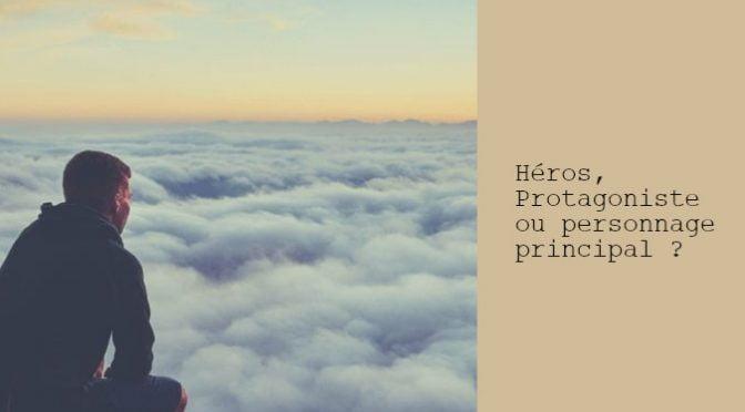HÉROS & PROTAGONISTE
