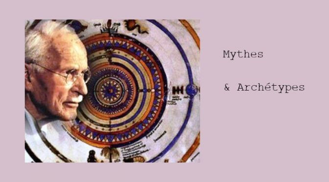 MYTHES & ARCHÉTYPES