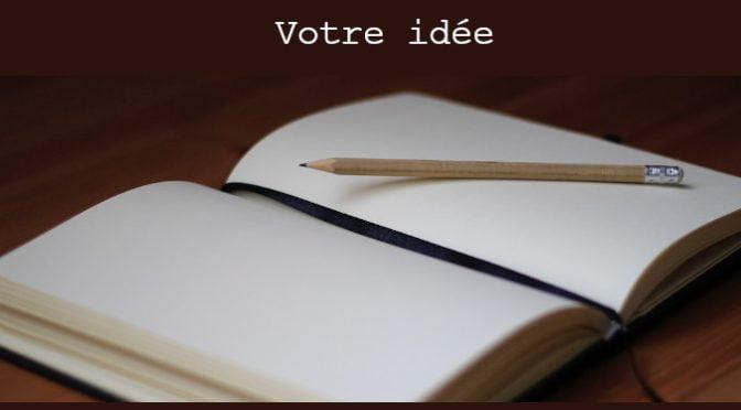 L'ATTRAIT DE VOTRE IDÉE